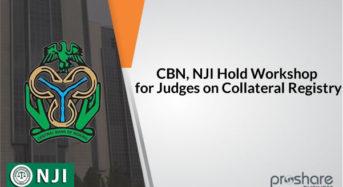 CBN, NJI Hold Workshop For Judges On Collateral Registry