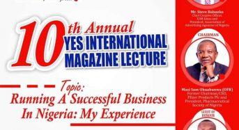 Ohuabunwa, Keyamo, Babaeko For YES INTERNATIONAL! Magazine's 10th Anniversary Lecture
